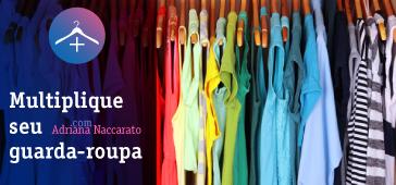 Multiplique seu guarda-roupa gastando pouco
