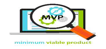 MVP: minimum viable product
